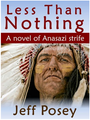 Cover of Less Than Nothing by Jeff Posey depicting a close up of a Native American in full headress.